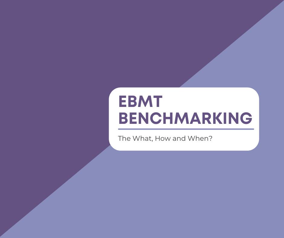 EBMT Benchmarking Webinar